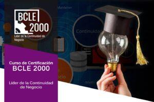 Curso: BCLE 2000, Líder de la Continuidad de Negocio