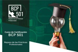 Curso: BCP 501, Repaso de las Prácticas Profesionales de Continuidad de Negocio